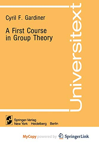 9781461381181: A First Course in Group Theory