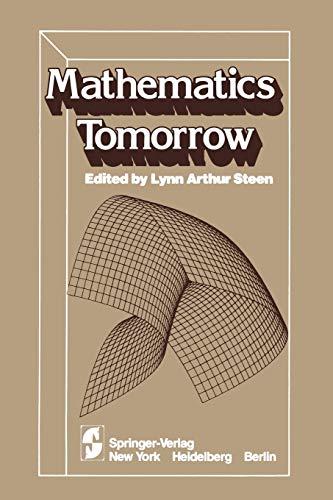 9781461381297: Mathematics Tomorrow