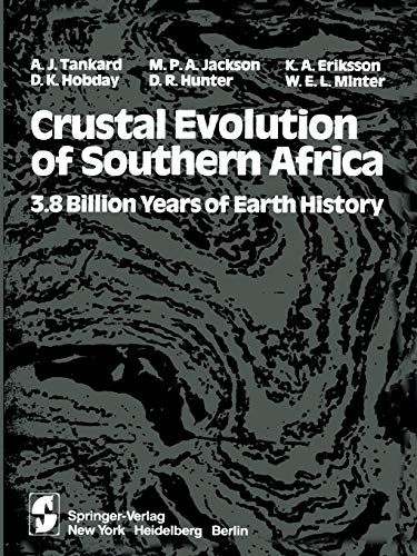 9781461381495: Crustal Evolution of Southern Africa: 3.8 Billion Years Of Earth History