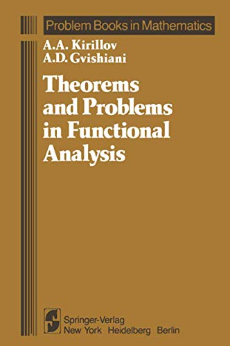 9781461381556: Theorems and Problems in Functional Analysis (Problem Books in Mathematics)