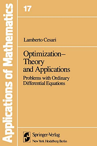 9781461381679: Optimization―Theory and Applications: Problems with Ordinary Differential Equations (Stochastic Modelling and Applied Probability)