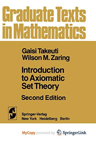 9781461381693: Introduction to Axiomatic Set Theory