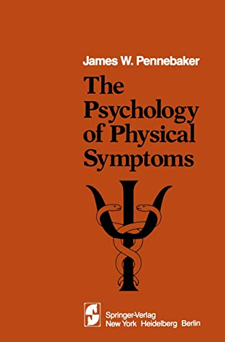 9781461381983: The Psychology of Physical Symptoms