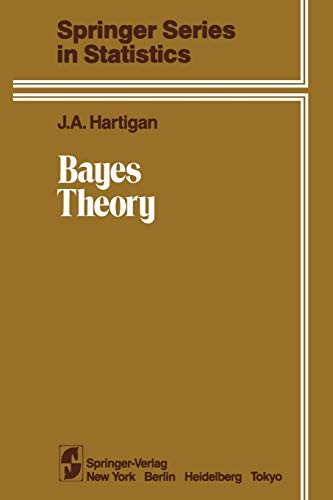 9781461382447: Bayes Theory (Springer Series in Statistics)