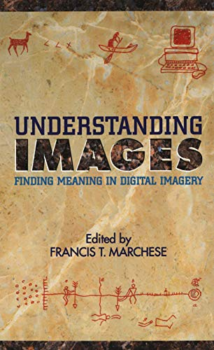 9781461383826: Understanding Images: Finding Meaning in Digital Imagery