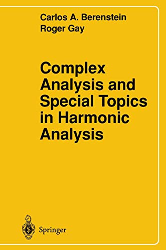 9781461384472: Complex Analysis and Special Topics in Harmonic Analysis