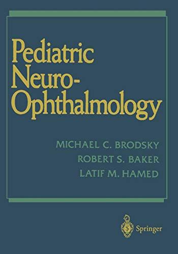 9781461384595: Pediatric Neuro-Ophthalmology