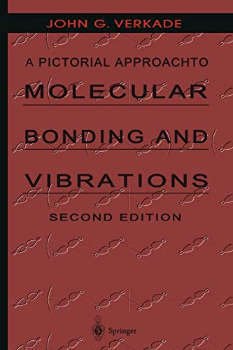 A Pictorial Approach to Molecular Bonding and Vibrations: John G. Verkade