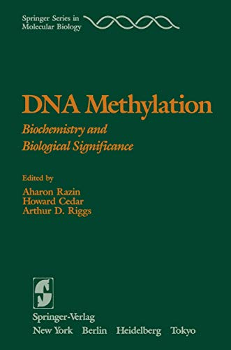9781461385219: DNA Methylation: Biochemistry and Biological Significance (Springer Series in Molecular and Cell Biology)