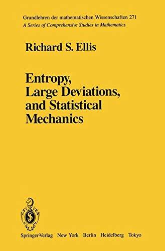 9781461385356: Entropy, Large Deviations, and Statistical Mechanics (Grundlehren der mathematischen Wissenschaften)