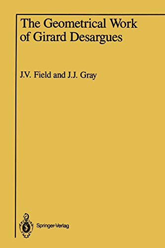 9781461386940: The Geometrical Work of Girard Desargues