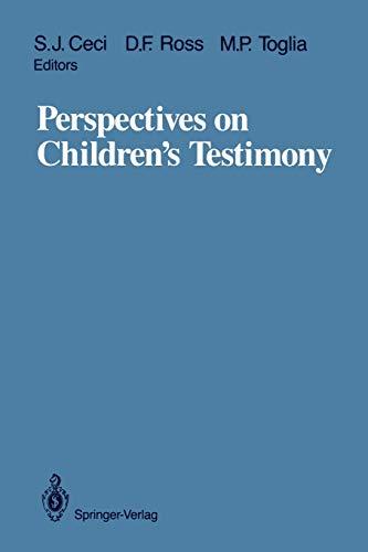 Perspectives on Childrenƒ??s Testimony: STEPHEN J. CECI