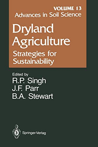 9781461389842: Advances in Soil Science: Dryland Agriculture: Strategies for Sustainability