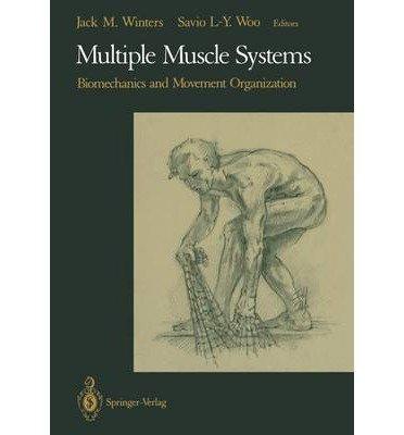 9781461390312: Multiple Muscle Systems: Biomechanics and Movement Organization