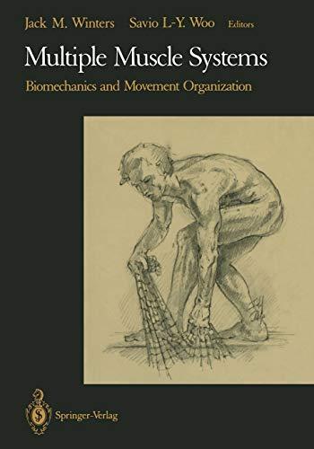 9781461390329: Multiple Muscle Systems: Biomechanics and Movement Organization