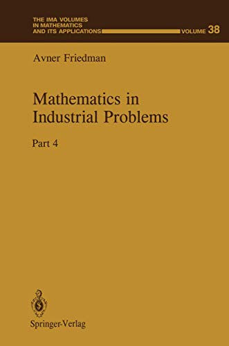 Mathematics in Industrial Problems Part 4 The IMA Volumes in Mathematics and its Applications: ...
