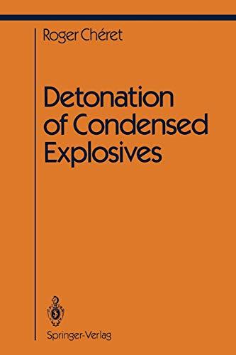 9781461392866: Detonation of Condensed Explosives (Shock Wave and High Pressure Phenomena)