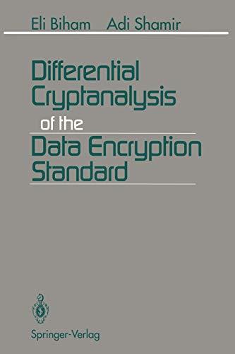 9781461393160: Differential Cryptanalysis of the Data Encryption Standard
