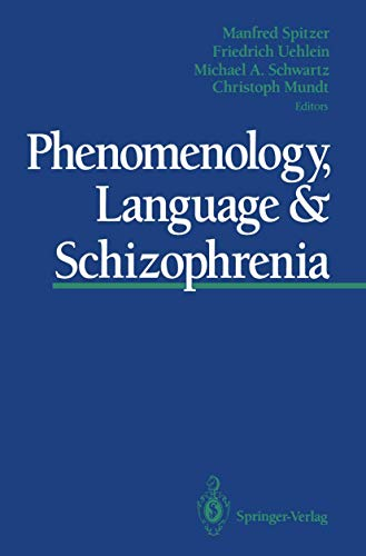 9781461393313: Phenomenology, Language & Schizophrenia