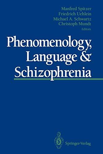 9781461393313: Phenomenology, Language & Schizophrenia