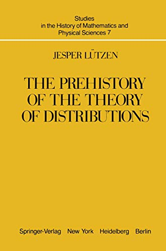 9781461394747: The Prehistory of the Theory of Distributions