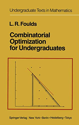 9781461395133: Combinatorial Optimization for Undergraduates (Undergraduate Texts in Mathematics)