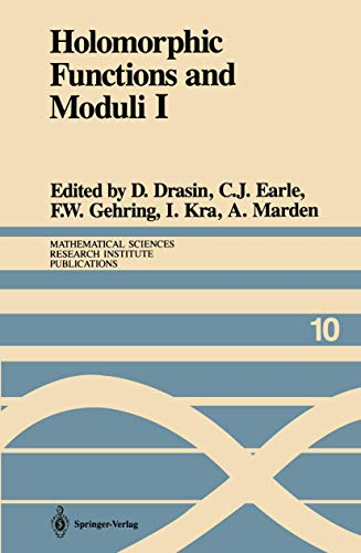 9781461396048: Holomorphic Functions and Moduli I: Proceedings of a Workshop held March 13–19, 1986 (Mathematical Sciences Research Institute Publications)