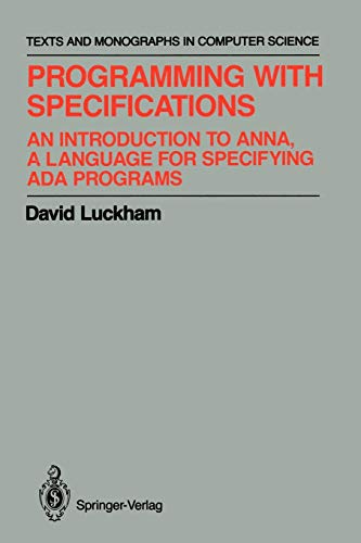 9781461396871: Programming with Specifications: An Introduction to ANNA, A Language for Specifying Ada Programs (Monographs in Computer Science)