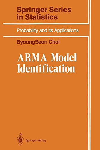 9781461397472: ARMA Model Identification (Springer Series in Statistics)