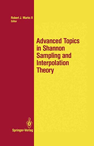 9781461397595: Advanced Topics in Shannon Sampling and Interpolation Theory (Springer Texts in Electrical Engineering)