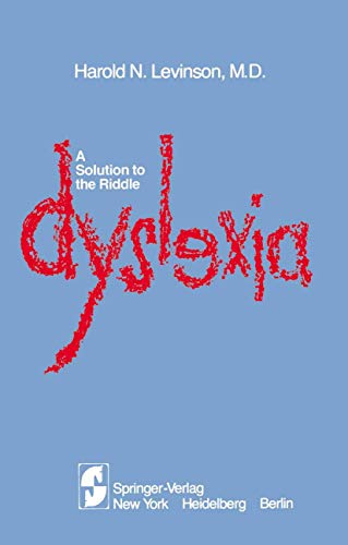 A Solution to the Riddle Dyslexia: H.N. LEVINSON
