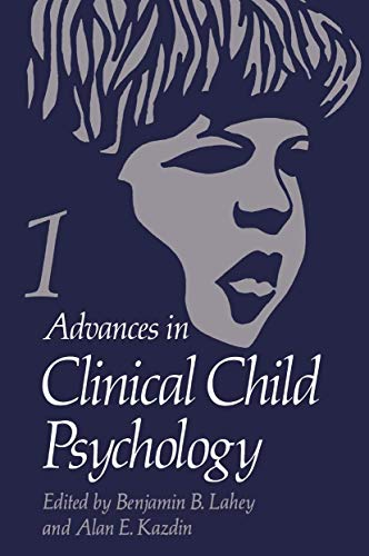 9781461398011: Advances in Clinical Child Psychology: Volume 1