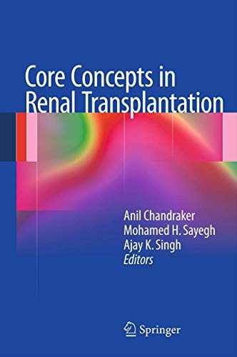 9781461400073: Core Concepts in Renal Transplantation