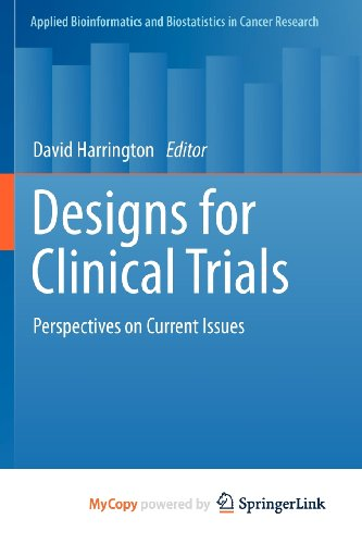 9781461401414: Designs for Clinical Trials: Perspectives on Current Issues