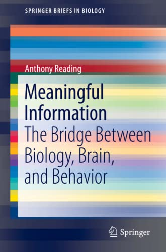 9781461401575: Meaningful Information: The Bridge Between Biology, Brain, and Behavior (SpringerBriefs in Biology)
