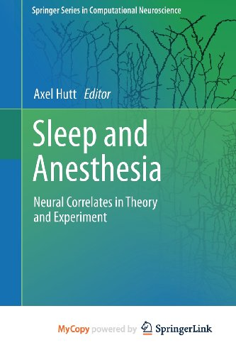 9781461401742: Sleep and Anesthesia: Neural Correlates in Theory and Experiment