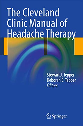9781461401780: The Cleveland Clinic Manual of Headache Therapy