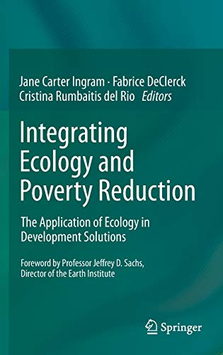 9781461401858: Integrating Ecology and Poverty Reduction: The Application of Ecology in Development Solutions