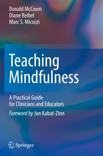 9781461402404: Teaching Mindfulness: A Practical Guide for Clinicians and Educators
