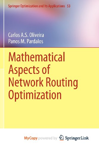 9781461403128: Mathematical Aspects of Network Routing Optimization