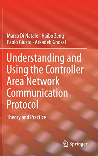 9781461403135: Understanding and Using the Controller Area Network Communication Protocol: Theory and Practice