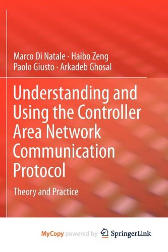 9781461403159: Understanding and Using the Controller Area Network Communication Protocol: Theory and Practice