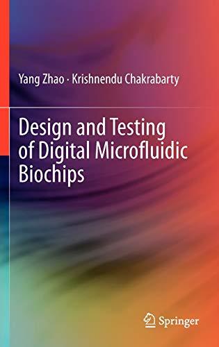 9781461403692: Design and Testing of Digital Microfluidic Biochips