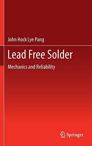 9781461404620: Lead Free Solder: Mechanics and Reliability