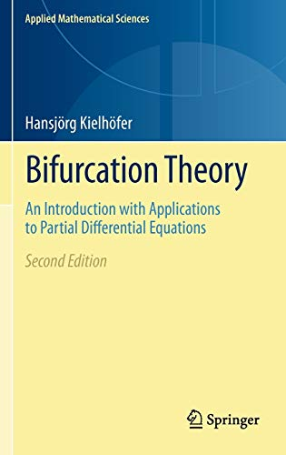 9781461405016: Bifurcation Theory: An Introduction with Applications to Partial Differential Equations (Applied Mathematical Sciences)