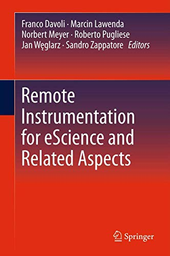 9781461405078: Remote Instrumentation for eScience and Related Aspects