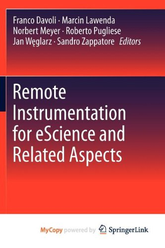 9781461405092: Remote Instrumentation for eScience and Related Aspects