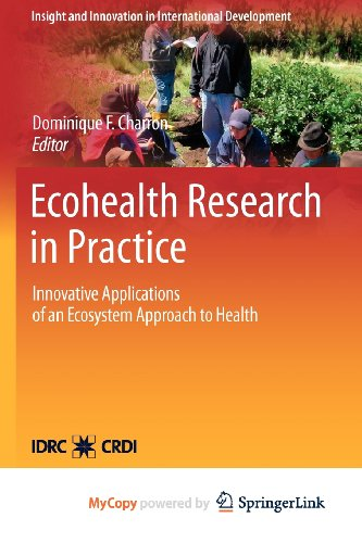 9781461405184: Ecohealth Research in Practice: Innovative Applications of an Ecosystem Approach to Health