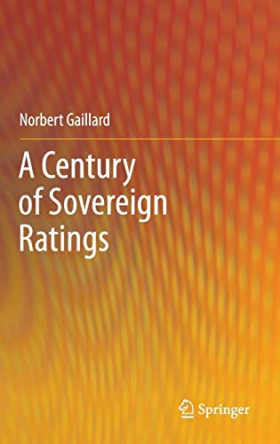 9781461405221: A Century of Sovereign Ratings