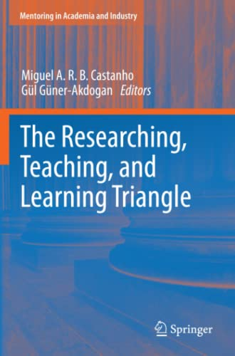 9781461405672: The Researching, Teaching, and Learning Triangle (Mentoring in Academia and Industry)